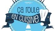 Ça Roule en Cuisine - France 3